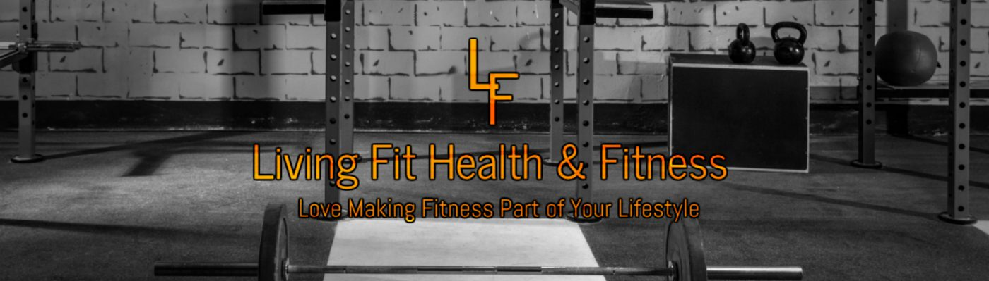 Living Fit Health & Fitness